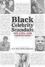 Black Celebrity Scandals: Sex, Lies and Videotapes