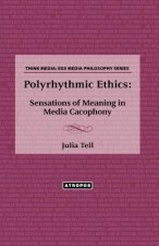 Polyrhythmic Ethics