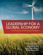 Leadership for a Global Economy: A Pathway to Sustainable Freedom