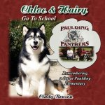 Chloe & Hairy Go to School