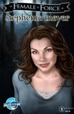 Female Force: Stephenie Meyer: Comic Book Edition