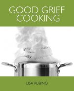 Good Grief Cooking