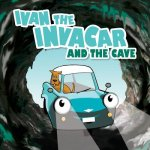 Ivan the Invacar and the Cave