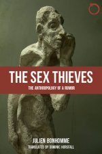 The Sex Thieves: The Anthropology of a Rumor