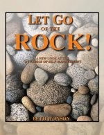 Let Go of the Rock! A New Look at the Dynamics of Self-Management
