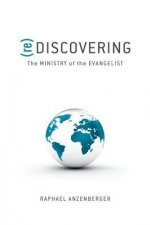 (Re)Discovering the Ministry of the Evangelist