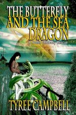 The Butterfly and the Sea Dragon: A Yoelin Thibbony Rescue