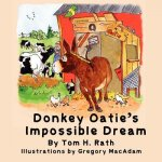 Donkey Oatie's Impossible Dream