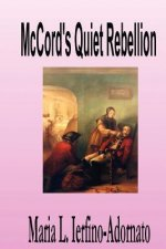 McCord's Quiet Rebellion