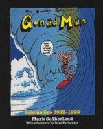 The Complete Adventures of Gonad Man, Volume One: 1993-1999