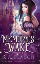 Memory's Wake Omnibus: Illustrated Young Adult Fantasy Trilogy