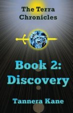 The Terra Chronicles Book 2: Discovery