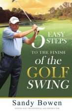 5 Easy Steps to the Finish of the Golf Swing