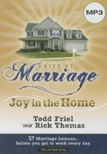 Drive by Marriage: Joy in the Home