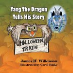 Yang the Dragon Tells His Story, Halloween Train