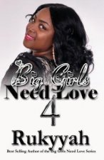 Big Girls Need Love 4