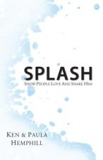 Splash: Show People Love and Share Him