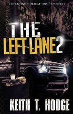 The Left Lane 2