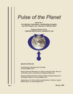 Pulse of the Planet No.1: On A-Bombs, Polar Motion, Cloudbusting, Droughts, and FDA/Skeptic Club Slanders of Wilhelm Reich