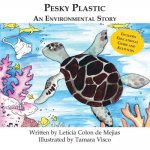 Pesky Plastic: An Environmental Story