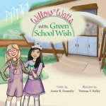 Willow Watts and the Green School Wish