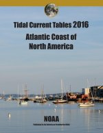 Tidal Current Tables 2016: Atlantic Current Tables