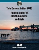 Tidal Current Tables 2016: Pacific Current Tables