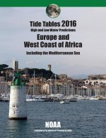 Tide Tables 2016: Europe and West Coast of Africa