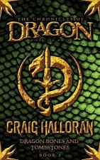 The Chronicles of Dragon: Dragon Bones and Tombstones (Book 2)