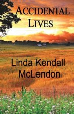Accidental Lives