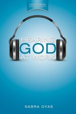 Hearing God at Work