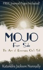 Mojo for Sale: The Art of Encouraging One's Self
