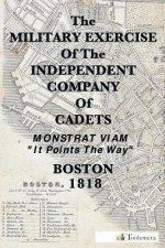 The Military Exercise of the Independent Company of Cadets - 1818