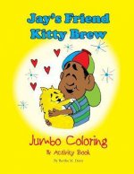 Jay's Friend Kitty Brew Jumbo Coloring & Activity Book