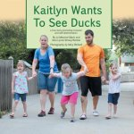 Kaitlyn Wants to See Ducks