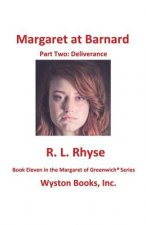 Margaret at Barnard/Part Two: Deliverance