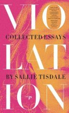 Violation: Collected Essays