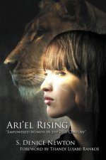 Ari'el Rising: Empowered Women in the 21st Century