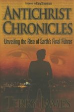 Antichrist Chronicles: Unveiling the Rise of Earth's Final Fhrer