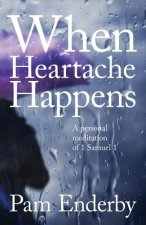 When Heartache Happens