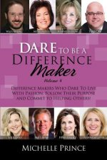 Dare to Be a Difference Maker Version 4