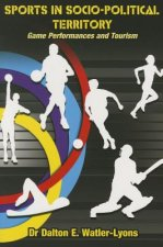 Sports in Socio-Political Territory: Game Performances and Tourism