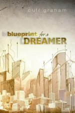 Blueprint for a Dreamer