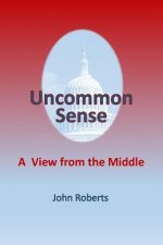 Uncommon Sense: A View from the Middle
