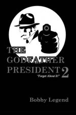 The Godfather President II