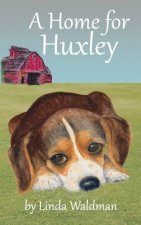 A Home for Huxley