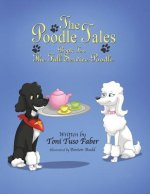 The Poodle Tales: Book Ten: The Full Service Poodle