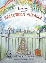 Lucy and the Halloween Miracle