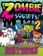 Zombie Squirts 2
