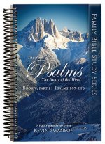 The Book of Psalms: The Heart of the Word: Book 5 Part 1